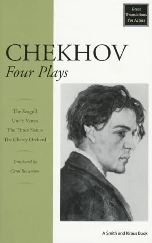 Four Plays: The Seagull/Uncle Vanya/The Three Sisters/The Cherry ...