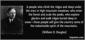 people who climb the ridges and sleep under the stars in high mountain ...