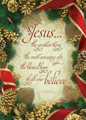 Jesus...the greatest story ever !