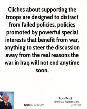 Cliches about supporting the troops are designed to distract from ...