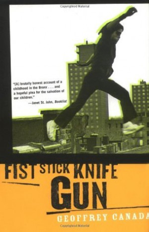 """Start by marking """"Fist Stick Knife Gun: A Personal History of ..."""
