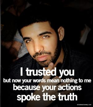Drake Quotes, Kid Cudi Quotes, Wiz Khalifa Quotes truth, quote, Drake ...
