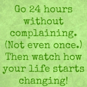 Quote Stop complaining