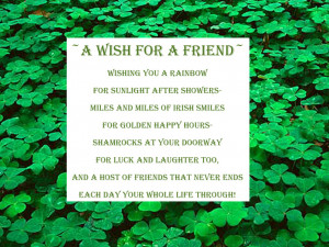 Wishing all of my blog friends have a Saint Patrick's Day blessed ...