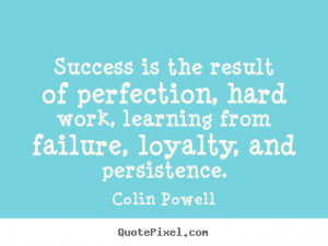 Create custom picture quotes about success - Success is the result of ...