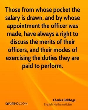 Those from whose pocket the salary is drawn, and by whose appointment ...