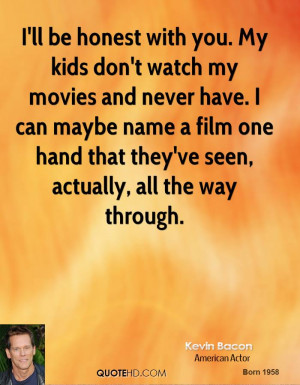 kevin-bacon-kevin-bacon-ill-be-honest-with-you-my-kids-dont-watch-my ...