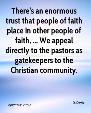 an enormous trust that people of faith place in other people of faith ...