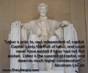 Abraham Lincoln quotes Ed Sykes Labor Day Labor Day Quotes motivation ...