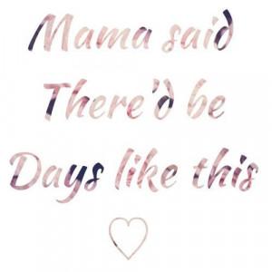 Mama said.