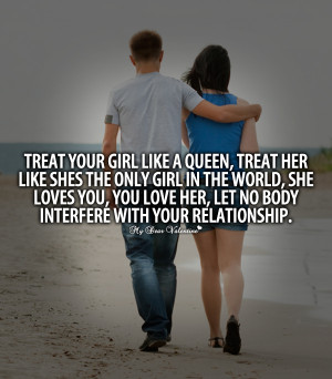 Love Quotes For Her - Treat your girl like a queen