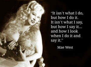 Mae West - Movie Actor Quotes - Film Actor Quotes #maewest