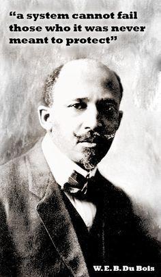 Life Lessons ~ W.E.B. Du Bois Quotes
