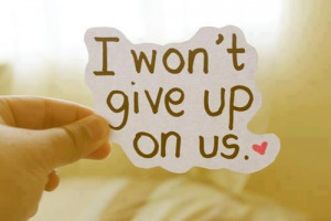 won't give up quotes