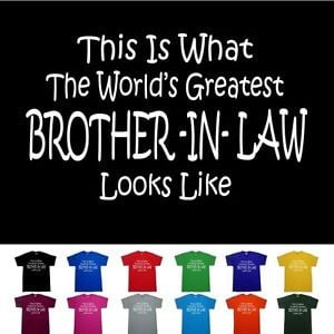Worlds-Greatest-BROTHER-IN-LAW-Fathers-Day-Birthday-Gift-Funny-T-Shirt
