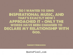quotes about inspirational by smokey robinson design your custom quote ...