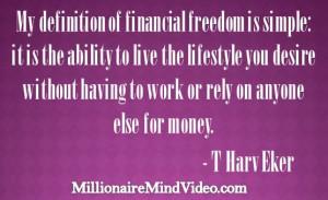 Harv Eker | www.achievegoalsinlife.com