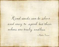 kindness quote from mother teresa more kind words kind quotes daily ...