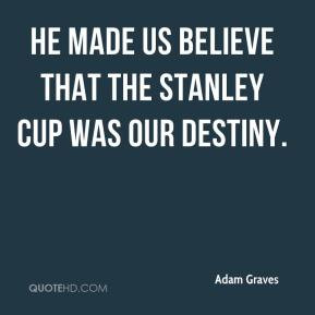 Stanley Quotes