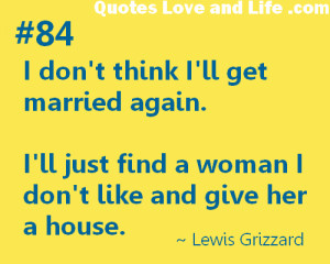Quotes About Getting Married Again ~ never get married again quote ...