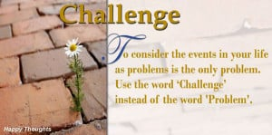 Challenges Quotes And Sayings