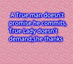 True+Man+and+True+Lady+Quote.jpg