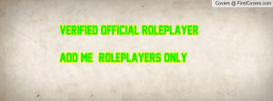 verified official roleplayeradd me!!!! roleplayers only!!! , Pictures