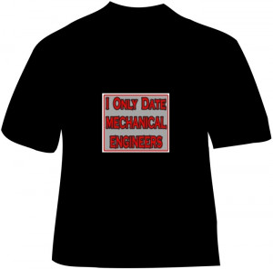 T shirt sayings and quotes for girls quotesgram for Mechanical logos for t shirts