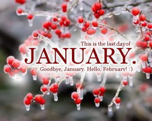 Last Day Of January quotes quote months january january quotes ...