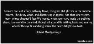 fairy pathway flows, The grass still glitters in the summer breeze ...