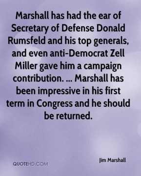 ... Zell Miller gave him a campaign contribution. ... Marshall has been