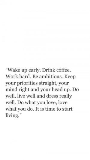 ... Quotes, Wake Up Early Quotes, Dressing Up Quotes, Keep Your Head Up