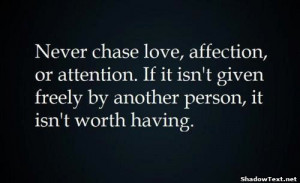 If It's Not Given It's Not Worth It