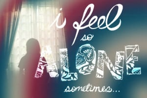 Feel so Alone Quotes