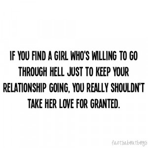 don't take her love for granted.