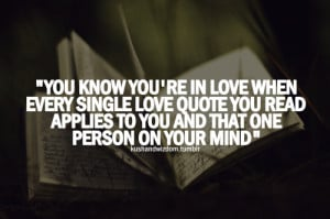 you know you re in love when every single love quote you read applies ...