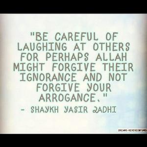 be-careful-of-laughing-sheikh-yasir-qadhi-quote.jpg