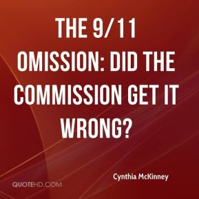 Cynthia McKinney The 9 11 Omission Did the Commission Get it Wrong