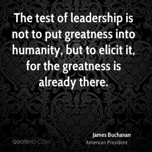 James Buchanan Leadership Quotes