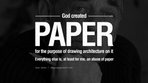 ... of paper. - Alvar Aalto Quotes By Famous Architects On Architecture