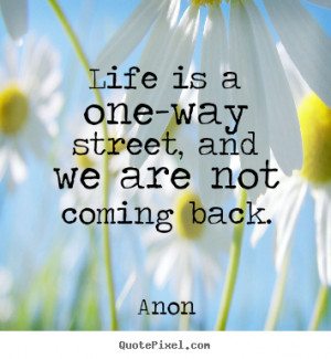 life quotes from anon design your own life quote graphic