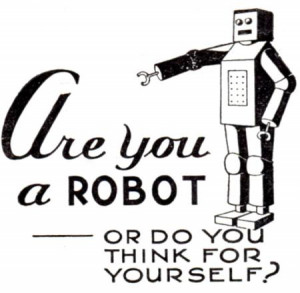 Are-You-A-Robot-Or-Do-You-Think-For-Yourself-VoiceOfTheMonkey