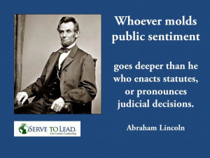 Lincoln on Power of Public Sentiment