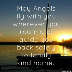 May Angels Fly With You