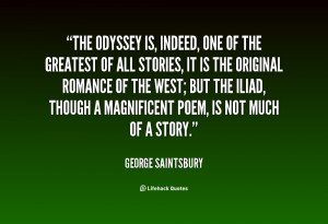 The Odyssey is, indeed, one of the greatest of all stories, it is the ...