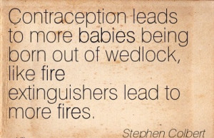 Contraception Leads To More Babies Being Born Out Of Wedlock, Like ...