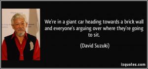 More David Suzuki Quotes