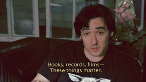 John Cusack High Fidelity Quotes
