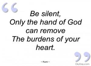 be silent rumi