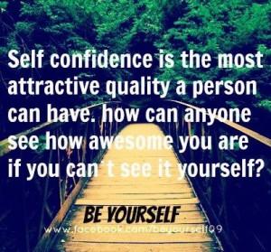 Self confidence quote via www.Facebook.com/BeYourself09